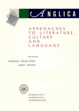 Anglica 9: Approaches to literature, culture and language