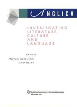 Anglica 12: Investigating literature, culture and language