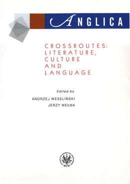 Anglica 15: Crossroutes: literature, culture and language