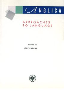 Anglica 20: Approaches to language